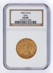 1907-s G10 Gold Liberty Head Graded By Ngc As Au-58 Released By Gsa