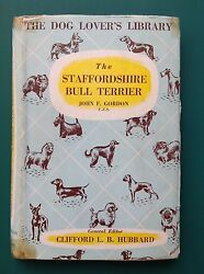 The Staffordshire Bull Terrier by John F. Gordon First edition 1951