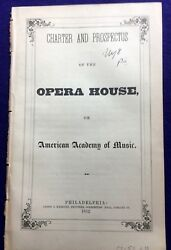 Charter And Prospectus Of The Opera House Or Academy Of Music Philadelphia 1852