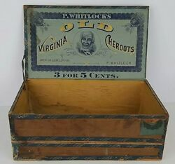 Antique P. Whitlocks Old Virginia Cheroots Uncle Remus Wood Cigar Box Empty 1901