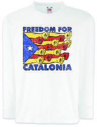 Freedom For Catalonia Kinder Langarm T-shirt Freedom For Free La Independence