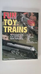 Fun With Toy Trains - The Essential Guide To O And S Gauge Model Railroading