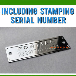 Pontiac Data Plate Serial Number Car Tag Dataplate - Stamped With Number