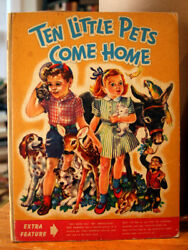 Ten Little Pets Come Home By Gladys Oaks 1945 With Punch Out Pet Medallions