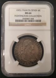 1805/796m Fa Spain 4r 4 Reales Silver Coin Ngc Ms64 Huntington Collection