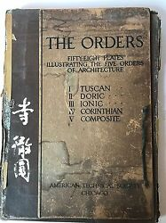Antique Rare 1904 The Orders 58 Plates Illustrating Five Orders Of Architecture