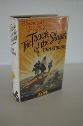 The Track Of The Slayer By Ben Strong True Uk 1st/1st 1925 Hardcover W/ Orig Dj