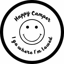 Happy Camper Blk On White Spare Tire Cover Any Size Any Vehicletrailerrv