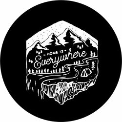 Home Is Everywhere Spare Tire Cover Any Size Any Vehicle Rv Camper
