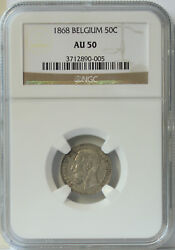 1868 Belgium 50 Cent Au50 Ngc. Key Date And Very Original Look. Only 3 Graded,