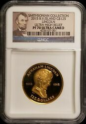 2015 Bvi Smithsonian Lincoln Ultra High Relief 1 Oz Proof Gold Coin Ngc Pf70 Uc