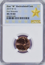 2019 W First W Uncirculated Cent First Releases Ngc Ms70 Ms 70 Rd Star Label
