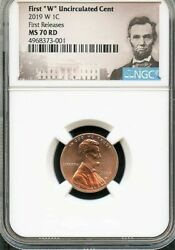 2019 W First W Uncirculated Cent First Releases Ngc Ms 70 Rd