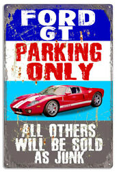 Extra Large Ford Gt Parking Only Metal Sign By Phil Hamilton 18x30 Rvg1499xl
