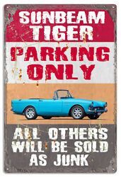 Sunbeam Tiger Parking Only Metal Sign By Phil Hamilton 18x30 Rvg1497xl