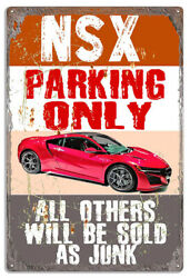 Acura Nsx Extra Large Parking Only Metal Sign By Phil Hamilton 18x30 Rvg1496xl