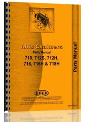 Allis Chalmers 710 712h 712s 716h 718h Lawn Garden Tractor Parts Manual Catalog