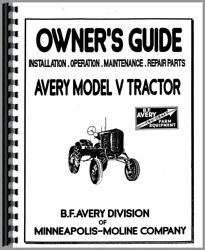 Avery Minneapolis Moline V Plow Tractor And Attachments Parts Operators Manual