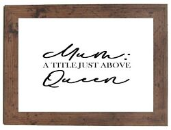 Mum A Title Just Above Queen Black A4 Print Gift Sold In A Dark Wood Frame
