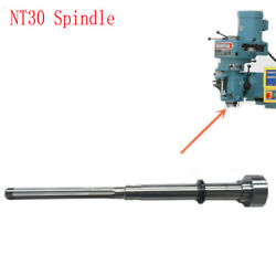 1x Vertical Milling Machines Parts Single Nt30 Spindle For Bridgeport Mill