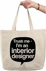 Trust me im an interior designer quote funny occupation Natural Canvas Tote Bag