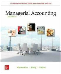 Managerial Accounting 4e By Whitecotton Libby Phillips 3-4 Bus Days To Us