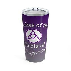 Locop Ladies Of The Circle Of Perfection Tumbler Masonic Cup Oes Gift