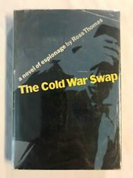 First Edition Ross Thomas - The Cold War Swap 1st In Dj 1st Book Signed