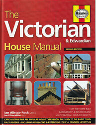 The Victorian And Edwardian House Manual 2nd Edition By Ian Alistair Rock G