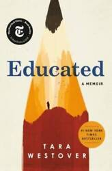 Educated: A Memoir Hardcover By Westover Tara VERY GOOD $14.10