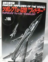 Tupolev Tu-128 Fiddler Famous Airplanes Of The World No.166