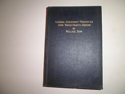 Cardinal Investment Principles Upon Which Profits Depend 1st Edition1925 W.dow