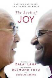 The Book of Joy: Lasting Happiness in a Changing World Hardcover VERY GOOD
