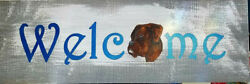 Hand Painted Wood Boxer dog Welcome Sign 8 in x 24 in uncropped Boxer