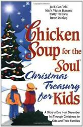Chicken Soup for the Soul Christmas Treasury for Kids: A Story a Day VERY GOOD