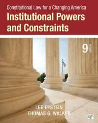Constitutional Law for a Changing America: Institutional Powers and Const GOOD