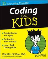 Coding For Kids For Dummies Paperback By Camille McCue GOOD $4.79