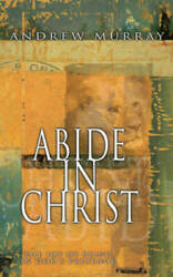 Abide In Christ - Paperback By Andrew Murray - Good