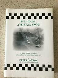 Sun Rain And Even Snow History Of Motor Car Racing At Oulton Park Signed Surtees