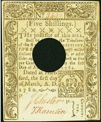 Fr. Ct222 Mar 1 1780 5s Five Shillings Hole Cancelled Au About Uncirculated Rare