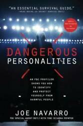 Dangerous Personalities: An FBI Profiler Shows You How to Identify a VERY GOOD
