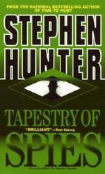 Tapestry of Spies Mass Market Paperback By Hunter Stephen GOOD
