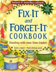 Fix It and Forget It Cookbook: Feasting with Your Slow Cooker Hardcover GOOD
