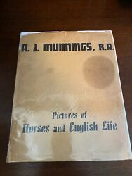 Pictures Of Horses And English Life, A.j.munnings - 1939 - 2nd Ed, Hc Book - Dj