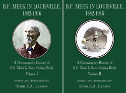 B.f. Meek In Louisville 1882-1916 Volumes 1 And 2 A History Of B.f. Meek And Sons