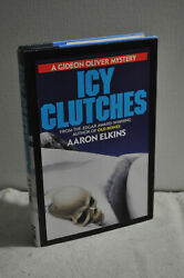 Aaron Elkins Icy Clutches 1st Book Club Edition Gideon Oliver Mystery Hardcover $9.99