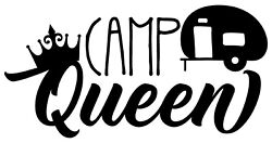 Camp Queen Crown Trailer Glamping Camping Rv Decal Sticker For Car Cup Laptop