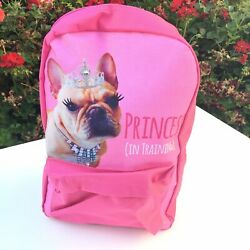 Frenchie Pink Kids Backpack French Bulldog Princess in Training Dog 15 x 10 New $29.99