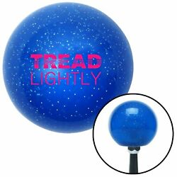 Pink Tread Lightly Blue Metal Flake Shift Knob Usa Shifter Auto Drag Trans Slam
