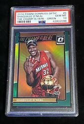 2016-17 Donruss Optic Green The Champ Is Here Shaquille Oand039neal 3/5 Only Psa 10